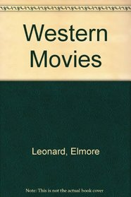 Western Movies: Classic Wild West Films