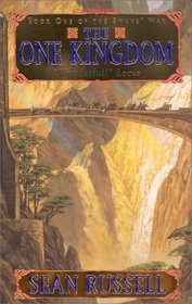 The One Kingdom (The Swans' War, Book 1)