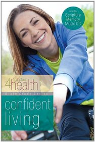 Confident Living (First Place 4 Health)