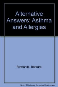 Alternative Answers: Asthma & Allergies