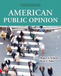 American Public Opinion (9th Edition)