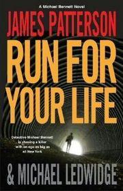 Run for Your Life (Michael Bennett, Bk 2)