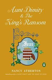 Aunt Dimity and the King's Ransom (Aunt Dimity, Bk 23)