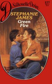 Green Fire (Silhouette Desire, No 277)