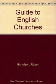 Guide to English Churches