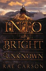 Into the Bright Unknown (Gold Seer, Bk 3)