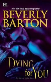 Dying for You (Protectors, Bk 30)