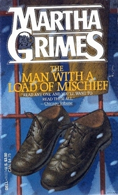 The Man with a Load of Mischief  (Richard Jury, Bk 1)