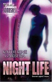 Night Life (Silhouette Bombshell, No 23)