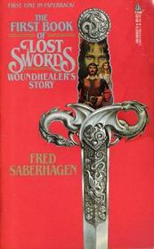 Woundhealer's Story (Lost Swords, Bk 1)