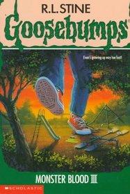 Monster Blood III (Goosebumps, No 29)