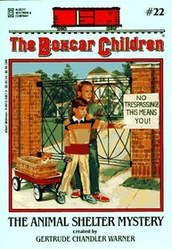 The Animal Shelter Mystery (Boxcar Children, No 22)