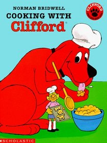 Cooking With Clifford