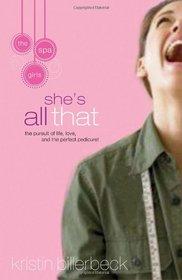 She's All That (Spa Girls, Bk 1)