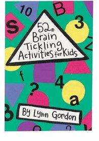 52 Brain Tickling Activities for Kids (52 Decks)