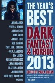 The Year's Best Dark Fantasy & Horror: 2013