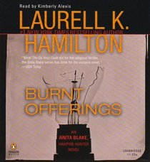 Burnt Offerings Unabridged CDs (Anita Blake, Vampire Hunter)