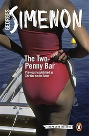 The Two-Penny Bar (Inspector Maigret, Bk 11)