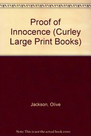 Proof of Innocence (Curley Large Print Books)
