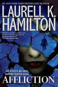 Affliction (Anita Blake, Vampire Hunter, Bk 22)