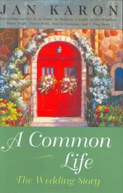 A Common Life: The Wedding Story (Mitford Years, Bk 6)