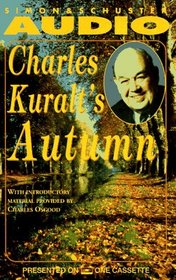 Charles Kuralt's Autumn (Audio Cassette) (Abridged)