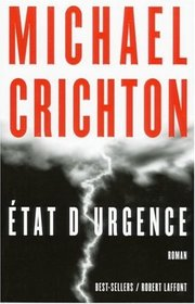 Etat D'Ugrence (State of Fear) (French Edition)