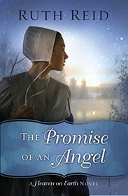 The Promise of an Angel (Heaven on Earth, Bk 1)