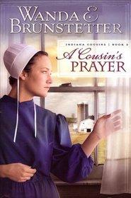 A Cousins Prayer (Indiana Cousins Book 2)