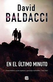 En el ultimo minuto (Spanish Edition)