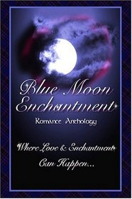 Blue Moon Enchantment