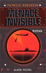 Menace invisible (French Edition)