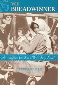 The Breadwinner: An Afghan Child in a War Torn Land