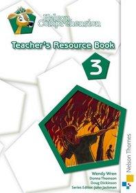 Nelson Comprehension: Teacher's Resource Book 3