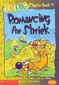 Romancing the Shriek (CatDog Chapter Book #1)
