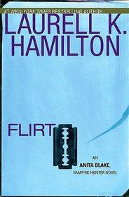 Flirt (Anita Blake, Vampire Hunter, Bk 18)