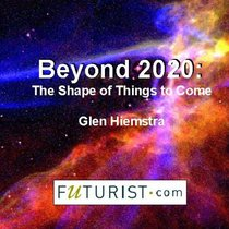Beyond 2020 : The Shape of Things to Come audio CD
