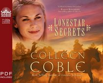 Lonestar Secrets (Lonestar, Bk 2) (Audio CD) (Unabridged)