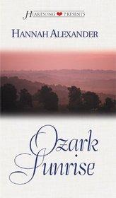 Ozark Sunrise (Heartsong Presents, No 337)