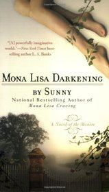 Mona Lisa Darkening (Monere: Children of the Moon, Bk 6)