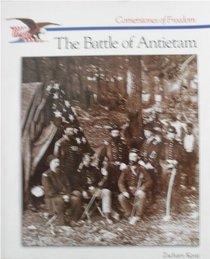 The Battle of Antietam (Cornerstones of Freedom)