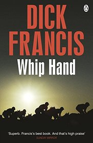 Whip Hand (Francis Thriller)