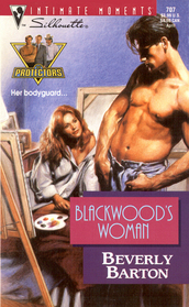 Blackwood's Woman (Protectors, Bk 6) (Silhouette Intimate Moments, No 707)