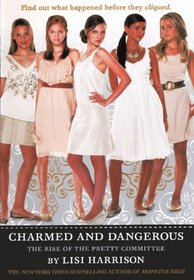 The Clique: Charmed and Dangerous