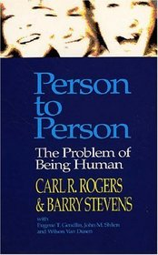 Person to Person : The Problem of Being Human
