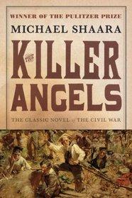 The Killer Angels (Civil War, Bk 2)