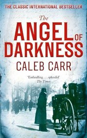 The Angel of Darkness. Caleb Carr