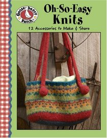Gooseberry Patch Oh-So-Easy Knits (Leisure Arts #4472)