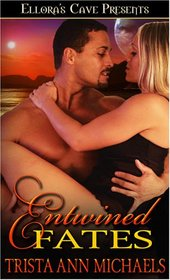 Entwined Fates : Star Crossed / Crossing the Line