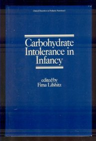 Carbohydrate intolerance in infancy (Clinical disorders in pediatric nutrition)